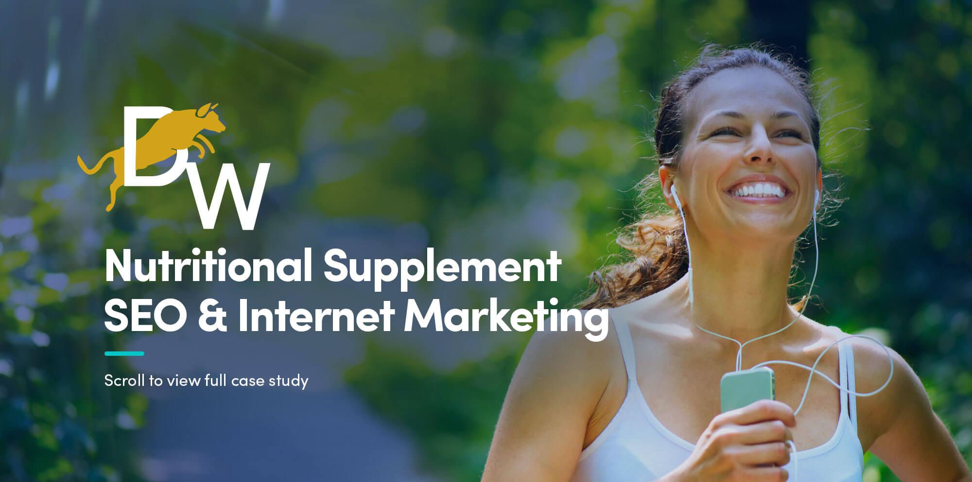 Nutritional Supplement Internet Marketing